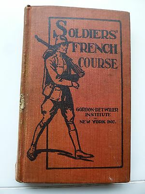 World War I  Soldier's French Course  Justice B. Detwiler  1917