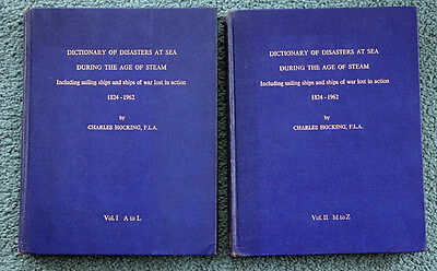 Shipwrecks: Dictionary Of Disasters At Sea During The Age Of Steam 1824-1962 2V