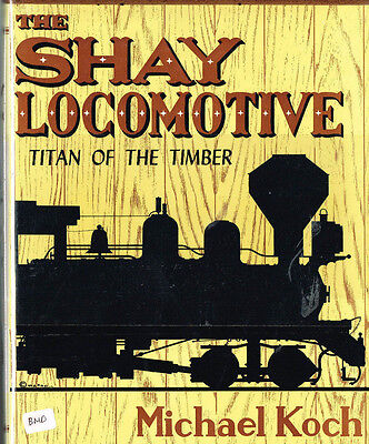 The Shay Locomotive - Titan Of The Timber - (Bmo) - Vg