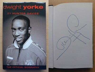Dwight Yorke The Official Biography Signed Copy - Manchester United (10301)
