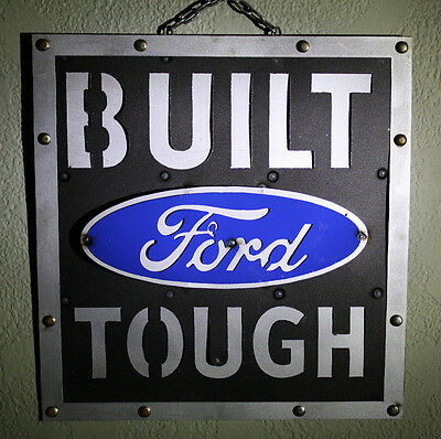 Metal BUILT FORD TOUGH Sign Gas Motor Oil Garage Man Cave Home Decor Recycled