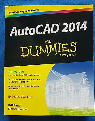 Autocad 2014 For Dummies-New~Paperback Book~Bill Fane~David Byrnes~Easyuse Guide