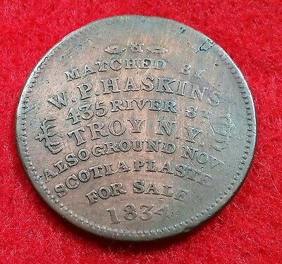1834 W P Haskins Hard Times Token Ht 362 Troy New York