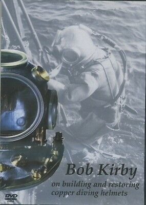 Bob Kirby on Building and Restoring Copper Diving Helmets DVD.