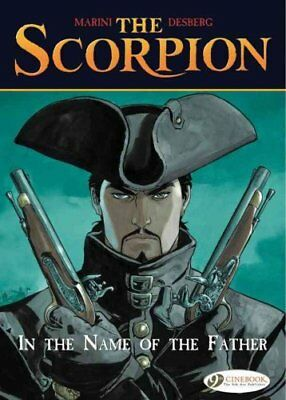 The Scorpion: In the Name of the Father v. 5 by Enrico Marini 9781849181228