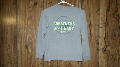 """Nike Boy's Size M Gray """" Greatness Ain't Easy"""" Ls Shirt"""