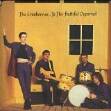 CRANBERRIES (THE) - To the faithful departed - CD Album