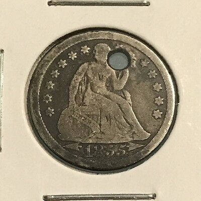 1855 Seated Liberty Dime: Arrows At Date: Holed: Make An Offer