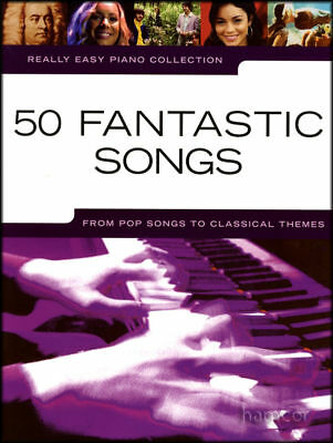 Really Easy Piano 50 Fantastic Songs Sheet Music Book
