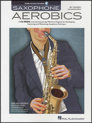 Saxophone Aerobics Sheet Music Book with Audio 365 Daily Exercises