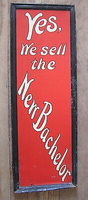 ** tobacco THE NEW BACHELOR cigar sign early 1900's self framed tin BRIGHT clean