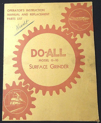 Do-All Surface Grinder G-10 Manual Operating Maintenance Parts 1948
