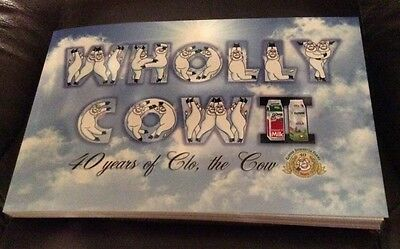 Wholly Cow II: 40 Years Of Clo The Cow -Clover Farms Dairy Promotional Book 2010