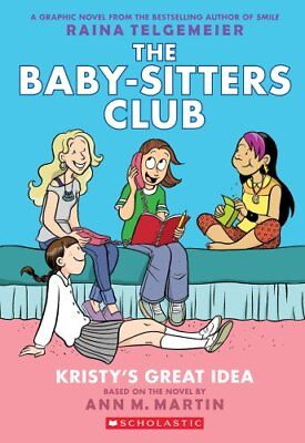 Kristy's Great Idea: Full-Color Edition (the Baby-Sitters Club ... 9780545813877