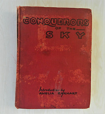 """""""Conquerors Of The Sky"""" by Joseph Lewis French, Hardcover First Edition 1932"""