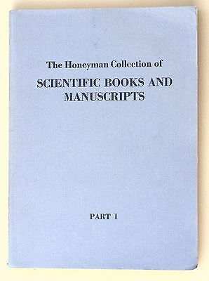 """Auction Cat """"The Honeyman Collection of SCIENTIFIC BOOKS AND MANUSCRIPTS"""" Part 1"""