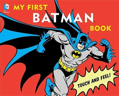 My First Batman Book Touch and Feel! by David Bar Katz 9781935703013