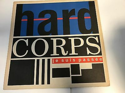 "12"" Single Vinyl Record HARD CORPS - JE SUIS PASSEE"