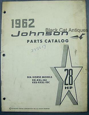 1962 Johnson 28HP Sea Horse RX-RXL-10C RXE-RXEL-10C Outboard Mtr Parts Catalog