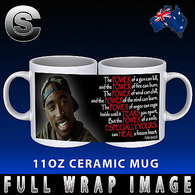 2Pac Tupac Shakur Power Of A Smile Coffee Mug Cup Gift Idea Quote Novelty Rap