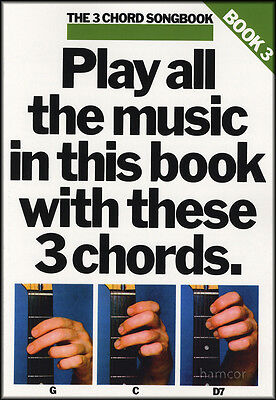 The 3 Chord Songbook Book 3 Guitar Music Song Book