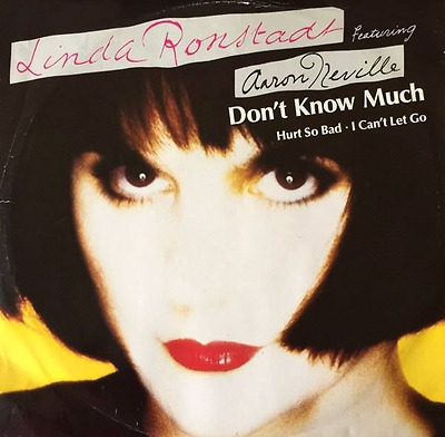 "LINDA RONSTADT FT AARON NEVILLE ‎- Don't Know Much (12"") (VG+/G+)"