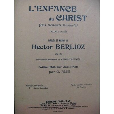BERLIOZ Hector L'Enfance du Christ Chant Piano 1947  Partition Sheet Music Spart