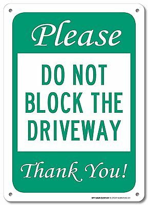 """Please Do Not Block Driveway Thank You Sign - No Parking Signs - 10""""x14"""" - .40 -"""
