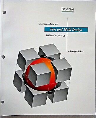 Engineering Polymers Part and Mold Design Thermoplastics A Design Guide NEW
