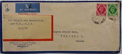 Great Britain 1939 Preston Airmail Flight To Canada Via Marseilles & U. S. Cover