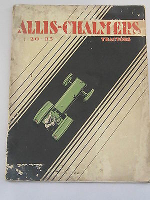 Vintage Allis Chalmers 20-35 Tractor Sales Brochure 1920's / Rough Cover