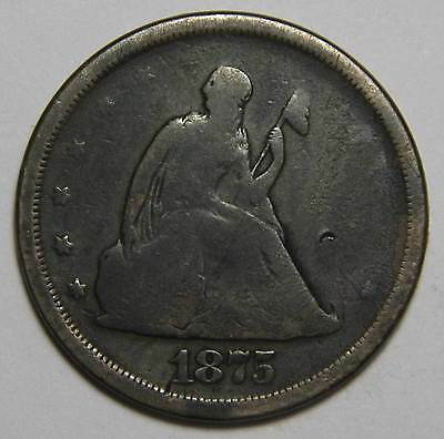 1875S Twenty Cent 20¢ Seated Liberty Coin Lot# MZ 4403