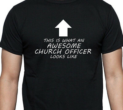 This Is What An Awesome Church Officer Looks Like T Shirt Xmas Gift Present