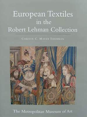 BOOK : European Textiles in the Robert Lehman Collection (tapestry,embroidery ..