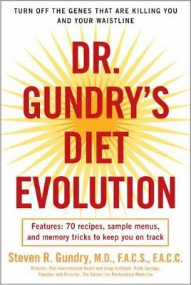 Dr. Gundry's Diet Evolution Turn Off the Genes That Are Killing... 9780307352125