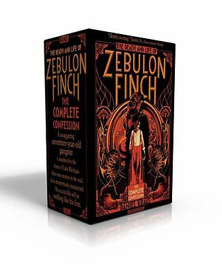 The Death and Life of Zebulon Finch (The Complete Confession, Volume 1-2)