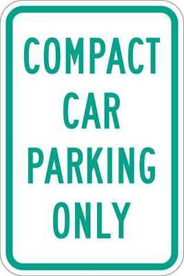 LYLE T1-1036-EG_12x18 Sign,Compact Car Parking Only,18 x12 In