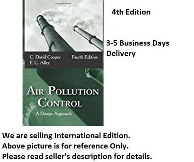 Air Pollution Control: A Design Approach by  Cooper; F. C. Alley 4th Edition