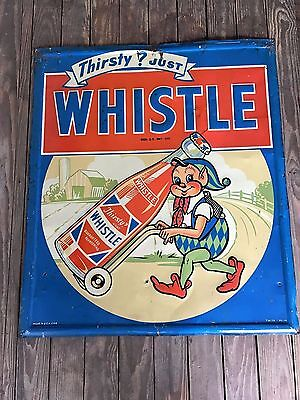 Original Whistle Sign Thirsty Just Whistle Embossed Tin Sign 1948 Wow Elf Rare