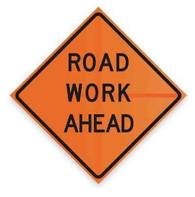 Work Ahead Sign,48 x 48In,BK/ORN,Text
