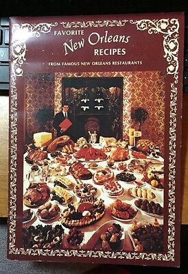 Favorite New Orleans Recipes From Famous Restaurants Cookbook 1970's