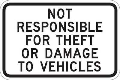 LYLE T1-1046-EG_18x12 Sign,Not Responsible,12 x18 In