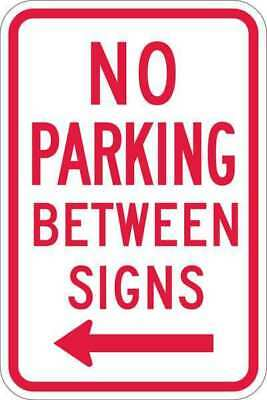 LYLE T1-1050-EG_12x18 Sign,No Parking Between Signs,18 x12 In