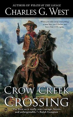 Crow Creek Crossing by Charles G West 9780451468208 (Paperback, 2014)