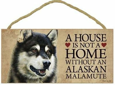 "House is Not a Home without an Alaskan Malamute Sign Plaque Dog 10"" x 5"" Gift"