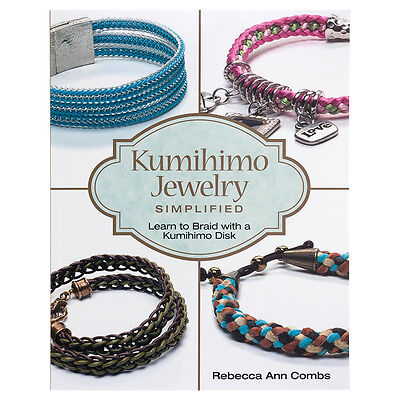 Kumihimo Jewelry Simplified Book - By Rebecca Ann Combs 273x210x10mm (A24/13)
