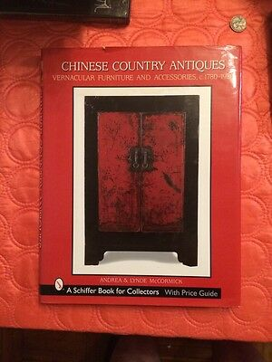Chinese Country Antiques: Vernacular Furniture and Accessories