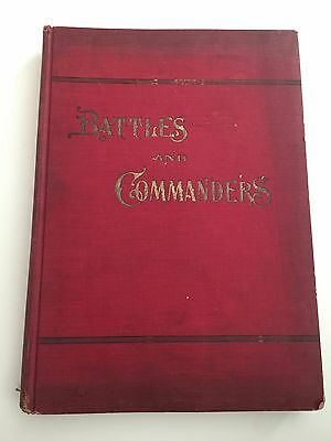 1906 BATTLES AND COMMANDERS OF THE CIVIL WAR profusely illustrated book