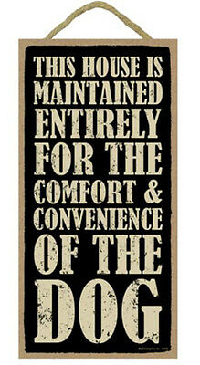 "This House Maintained for Comfort of Dog Sign Plaque 10"" x 5""  pet lovers gift"