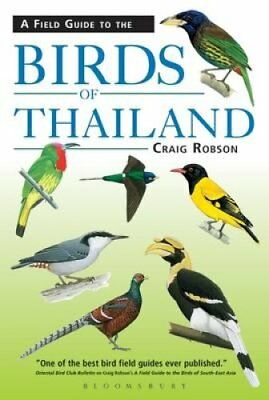 Field Guide to the Birds of Thailand by Craig Robson 9781472935823